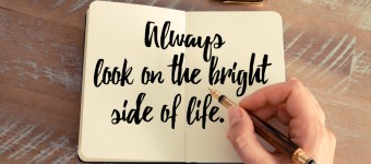 10 Ways To Look On The Bright Side Of Life
