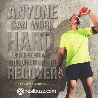 Anyone can work hard, but the best have the discipline to recover.